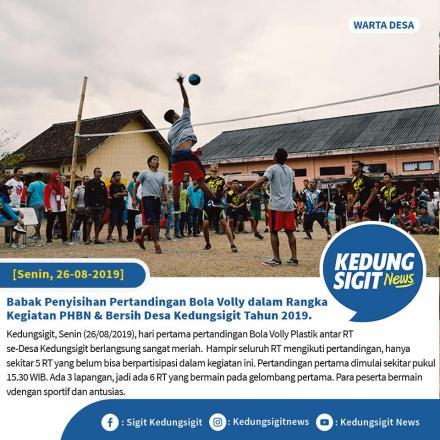 Babak Penyisihan Pertandingan Bola Volly dlm Rangka Kegiatan PHBN & Bersih Desa Kedungsigit Th.2019